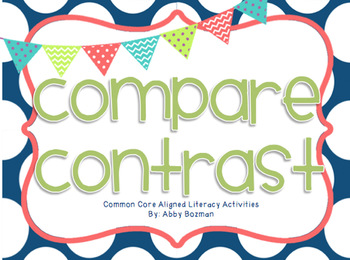 Compare and Contrast - Common Core Aligned Literacy Activities Set Two