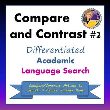 Compare and Contrast #2: Differentiated Academic Language Search