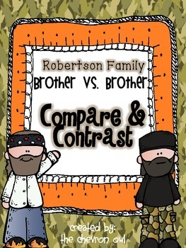 Compare and Contrast Duck Dynasty Robertson Brothers