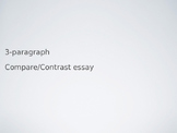Compare and Contrast Essay - Two Ways PPT