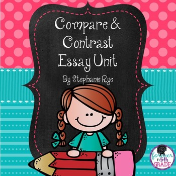 Compare and Contrast Essay Unit