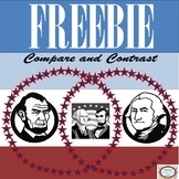 Compare and Contrast February Presidents Abe & George