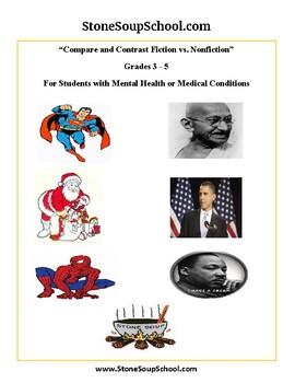Gr 3-5 Compare & Contrast(F vs NF)w/M H or Med Condition:Gandhi,Obama,Superman..