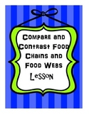 Compare and Contrast Food Chains and Food Webs Lesson--Everglades Ecosystem