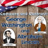 Compare and Contrast Passages George Washington and Abraham Lincoln