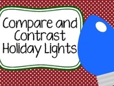Compare and Contrast Holiday Lights