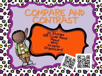 Compare and Contrast Listening Center QR Codes with Graphic Organizer