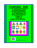 Compare and Contrast Literacy Skill Unit (CCS questions included)