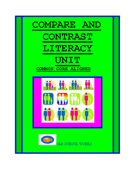Compare and Contrast Literacy Unit with CCS Comprehension