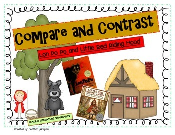 Compare and Contrast Lon Po Po and Little Red Riding Hood