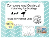 Compare and Contrast  Make Way for Ducklings / House for H
