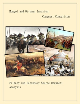 Compare and Contrast; Mongol and Ottoman Conquests Document Analysis