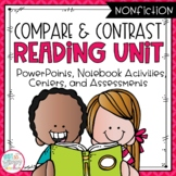 Compare and Contrast Nonfiction Reading Unit With Centers