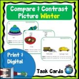 Compare and Contrast Picture Task Cards Winter