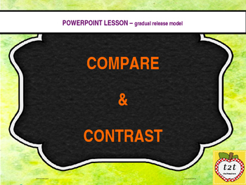 PowerPoint:  Compare and Contrast