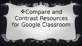 Compare and Contrast Resources for Google Classroom