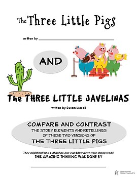Compare and Contrast Similar Versions of the Three Little Pigs