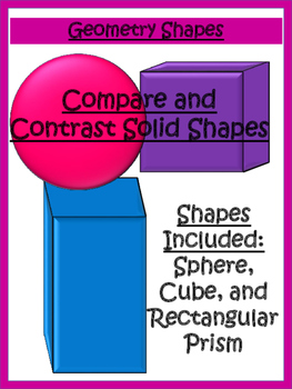 Compare and Contrast Solid Shapes