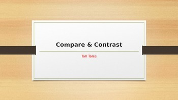 Compare and Contrast Tall Tales