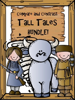 Compare and Contrast Tall Tales Bundle