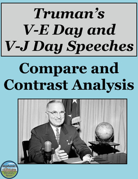 Compare and Contrast Truman's V-E Day and V-J Day Speeches