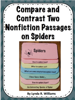 Compare and Contrast Two Nonfiction Passages on Spiders