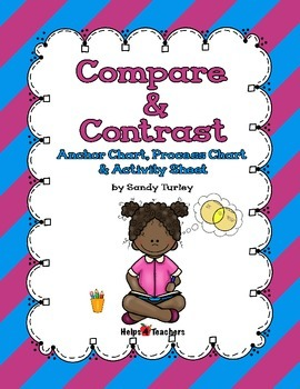 Compare and Contrast Two Texts Anchor & Process Charts