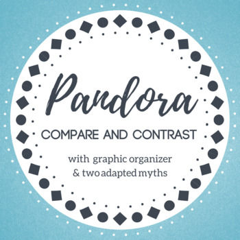 Compare and Contrast Two Versions of the Pandora Myth