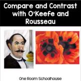Compare and Contrast Using Georgia O'Keeffe and Henri Rousseau