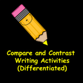 Compare and Contrast Writing Activities (Differentiated)
