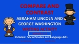 Compare and Contrast Writing Activity George Washington and Abraham Lincoln