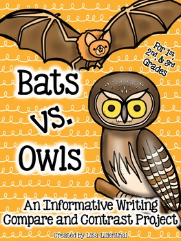 Compare and Contrast Writing ~ Bats vs. Owls!