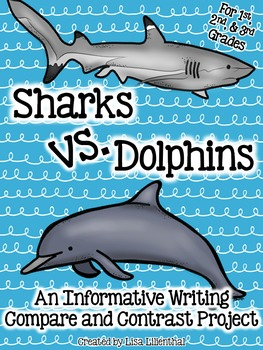 Compare and Contrast Writing ~ Sharks vs. Dolphins!