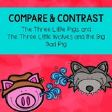 Compare and Contrast with The Three Little Pigs