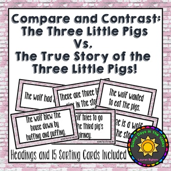 Compare and Contrast with The True Story of the Three Little Pigs!