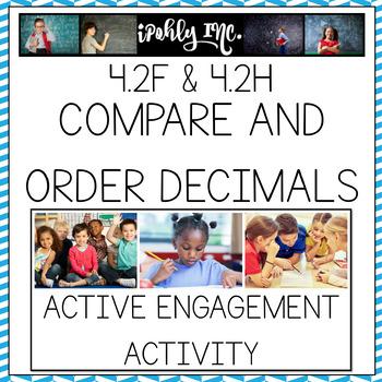 Compare and Order Decimals 4.2F 4.2 H