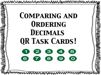 Compare and Order Decimals QR Task Cards & War Cards Game!
