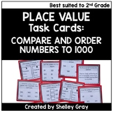 Compare and Order Numbers to 1000 - Place Value Task Cards