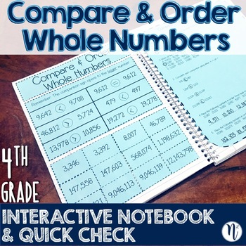 Compare and Order Whole Numbers Interactive Notebook & Quick Check TEKS 4.2C