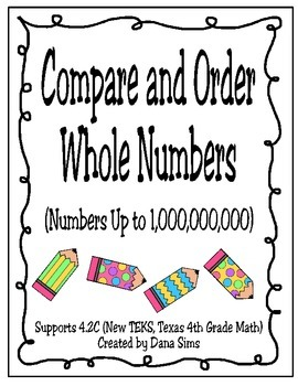 Compare and Order Whole Numbers Up to 1,000,000,000 (4th Grade Math TEKS)