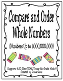 Compare and Order Whole Numbers Up to 1,000,000,000 (TEKS 4.2C)