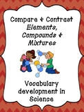 Compare and contrast ELEMENTS, COMPOUNDS AND MIXTURES - WO