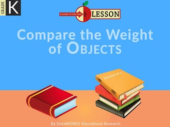Compare the Weight of Objects