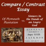 """Compare/Contrast Essays:""""Plymouth Plantation"""" """"Sinners ... Hands ... Angry God"""""""