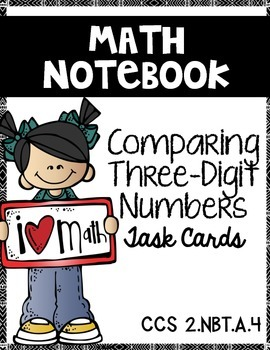 Comparing 2 Three-Digit Numbers:  Math Notebook CCS 2.NBT.A.4