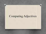 Comparing Adjectives and Superlatives Lesson PowerPoint