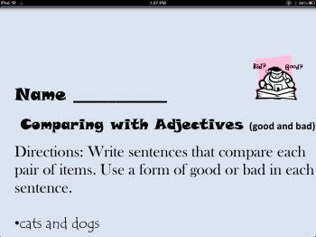 Comparing Adjectives (good and bad)