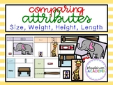 Comparing Attributes (Size, Weight, Height, Length)