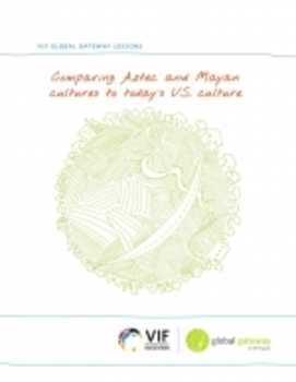 Comparing Aztec and Mayan cultures to today's U.S. culture