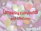 Comparing Compounds and Mixtures